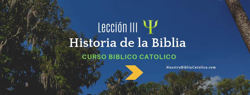 Historia de la Biblia Católica Lección 3