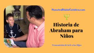 HISTORIA DE HABRAHAN PARA NINOS