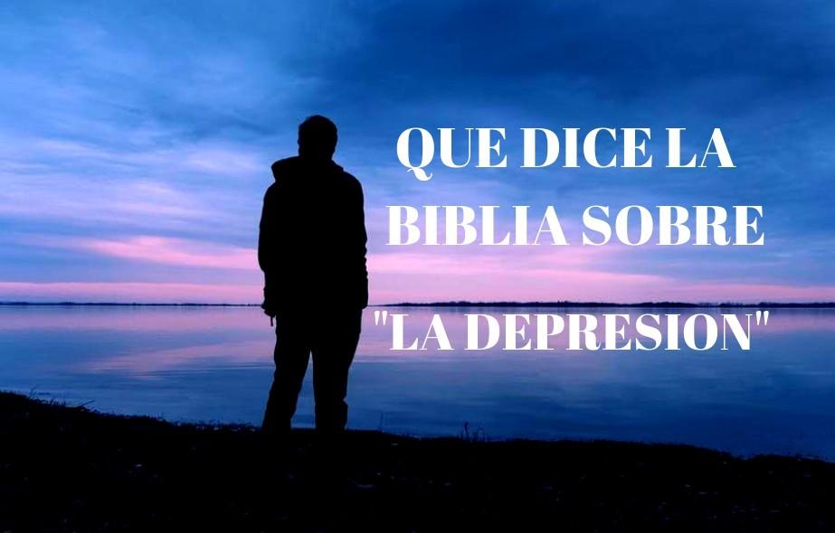 Qué dice la bliblia sobre la depresión